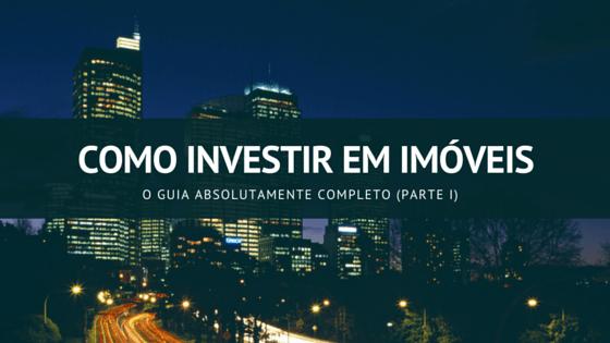 como investir em imóveis