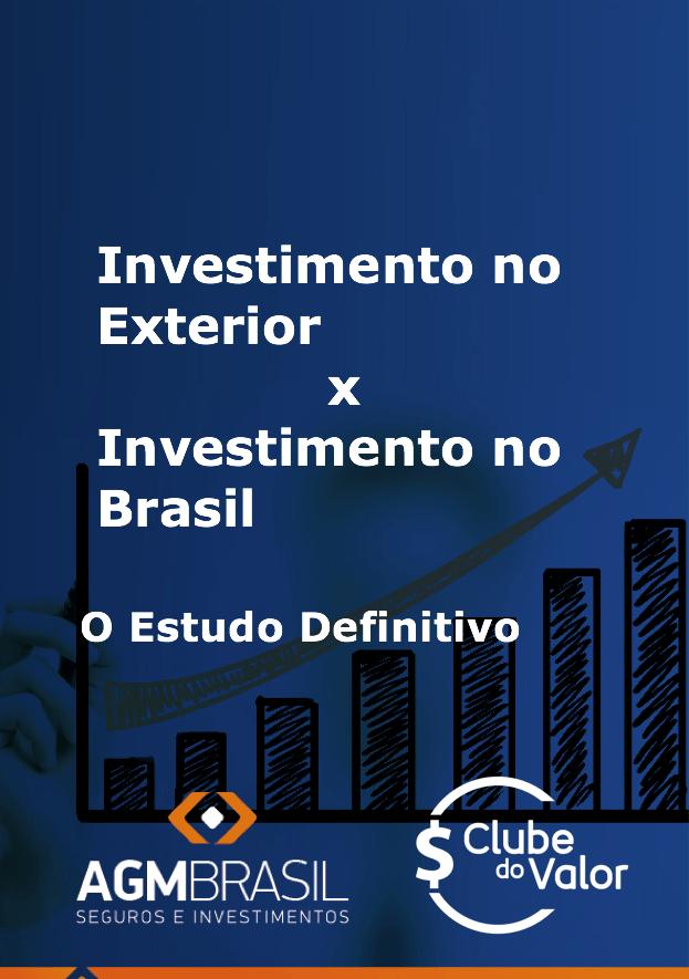 Investimento no Exterior ou Investimento no Brasil