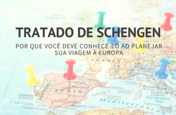 Saiba o Que é o Tratado de Schengen e Por Que Você Deve Conhecê-lo ao Planejar Sua Viagem à Europa