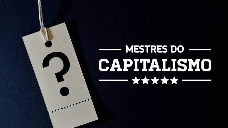 mestres-do-capitalismo