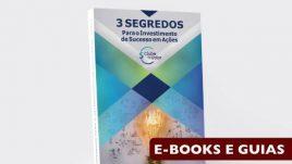 Ebook 3 Segredos Para o Investimento de Sucesso em Ações