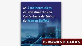 Ebook: As 5 Melhores Dicas de Investimentos da Conferência de Sócios do Warren Buffett