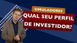 Simuladores: Qual seu Perfil de Investidor?
